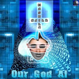 Alila Maskila - Our God AI