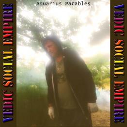 Vedic Social Empire - Aquarius Parables