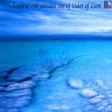 Astika & The Ballads of the Elder of Zion - Dead Sea