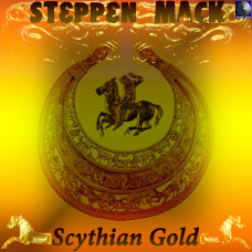 Steppen Mack - Scythian Gold (XIII)